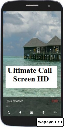 Обложка Ultimate Call Screen HD