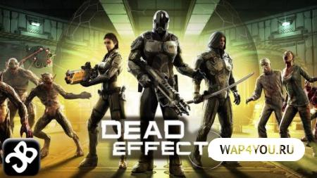 Dead Effect 2 скачать