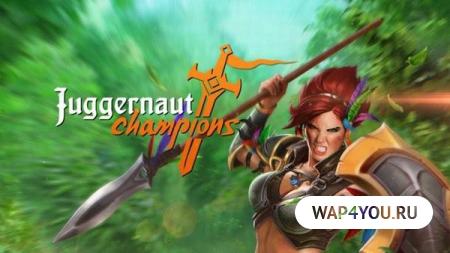 Juggernaut Champions скачать