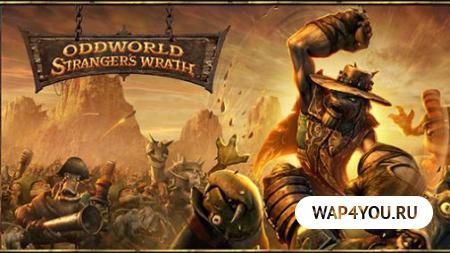Oddworld: Stranger's Wrath для Android