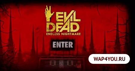 Evil Dead: Endless Nightmare скачать