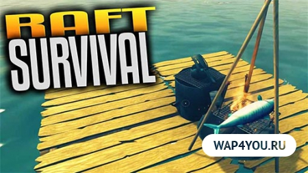 Raft Survival