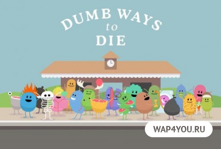 Скачать Dumb Ways to Die Original