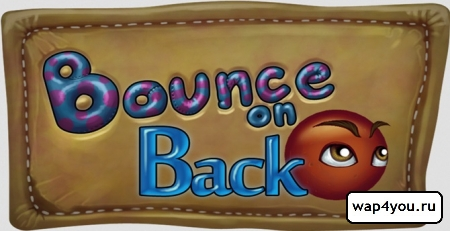 ������� Bounce On Back