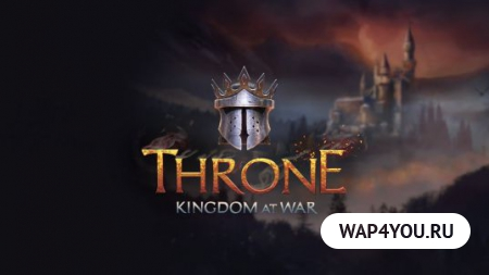 Throne: Kingdom at War скачать