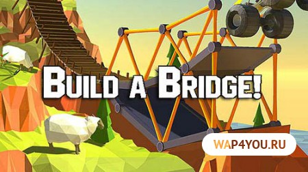 Build a Bridge!